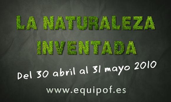 Exposición La Naturaleza Inventada